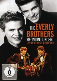 Cover The Everly Brothers - Reunion Concert - Live At The Royal Albert Hall [DVD]